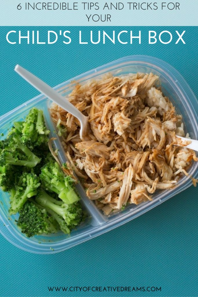 6 Incredible Tips and Tricks for Your Child's Lunch Box | City of Creative Dreams